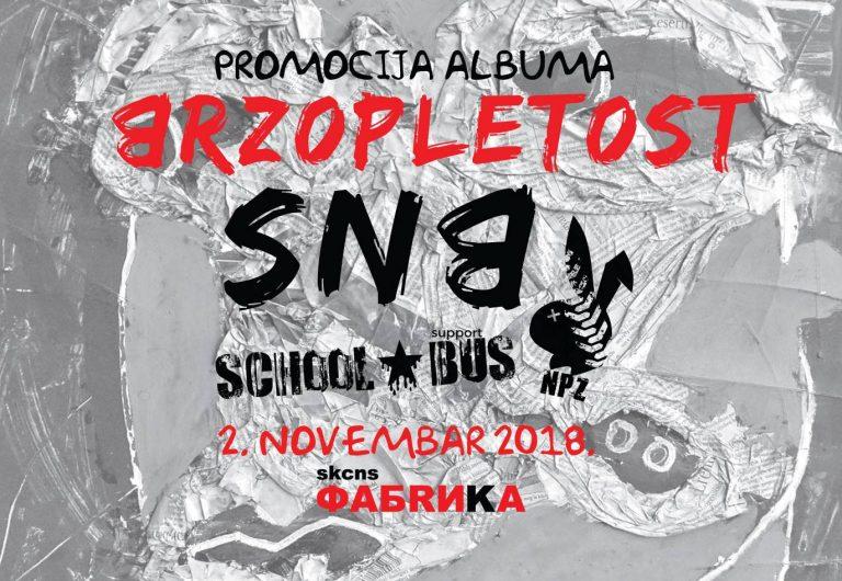 SNB, Neprijatelj Prelazi Zeku i School Bus u SKCNS